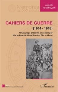 Auguste Vonderheyden - Cahiers de guerre (1914-1918).