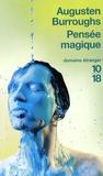 Augusten Burroughs - Pensée magique.