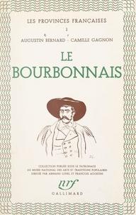 Augustin Bernard et Camille Gagnon - Le Bourbonnais.