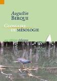 Augustin Berque - Glossaire de mésologie.