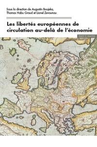 Les libertés européennes de circulation au delà de l'économie - Augustin Boujeka pdf epub