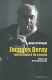 Augustin Burger - Jacques Deray, un cinéaste à mi-chemin.