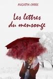 Augustin Carré - Les lettres du mensonge.