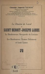 Augustin Ceuneau et Maurice Rocher - Le diocèse de Laval et saint Benoît-Joseph Labre, la bienheureuse Marguerite de Lorraine et les bienheureux Thomas Dubuisson et Louis Lanier.