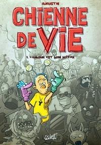 Augustin - Chienne de vie Tome 1 : L'humour est mon métier.