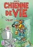 Augustin - Chienne de vie Tome 2 : La philosophie jetable.