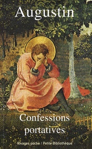 Augustin - Confessions portatives.
