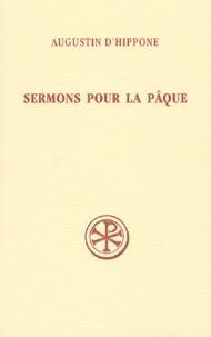 Augustin d'Hippone et Suzanne Poque - Sermons pour la Pâque.