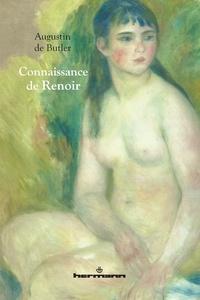 Augustin de Butler - Connaissance de Renoir et autres textes.