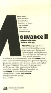 Augustin-Eugène Berque - Mouvance - Tome 2, Du jardin au territoire - Soixante-dix mots pour le paysage.