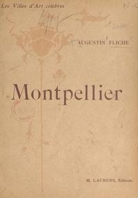 Augustin Fliche et  Collectif - Montpellier - Ouvrage illustré de 111 gravures.
