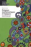 Augustin Genoud - Enigmes mathématiques et logiques - 50 activités pour faire tourner ses neurones.