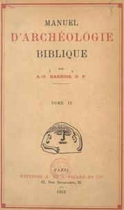 Augustin-Georges Barrois - Manuel d'archéologie biblique (2).