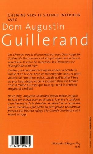 Chemins vers le silence intérieur avec Dom Guillerand