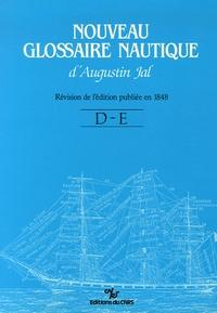 Augustin Jal - Nouveau Glossaire Nautique (D-E).