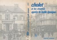 Augustin Jeanneau et Ch. Arnault - Cholet et les Choletais après la Belle Époque.