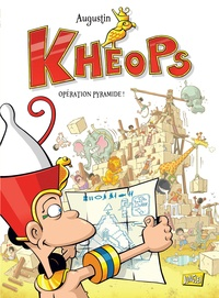 Augustin - Kheops Tome 1 : Opération pyramide !.