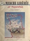 Augustin Le Maresquier et Pierre Campain - La Manche libérée et meurtrie - Nombreux documents photographiques, couverture et quatre hors-texte en couleurs de Pierre Campain.