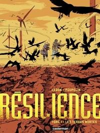 Augustin Lebon - Résilience Tome 1 : Les Terres mortes.
