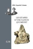 Augustin Lémann - Les étapes d'une nation qui meurt.
