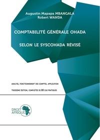 Augustin Mapapa Mbangala et Robert Wanda - Comptabilité générale OHADA selon le SYSCOHADA révisé.