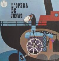 Augustin-Marie Cocagnac - L'opéra de Jonas - Le périscope.