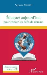Augustin Nelson - Eduquer aujourd'hui pour relever les défis de demain.