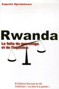 Augustin Ngirabatware - Rwanda - Le faîte du mensonge et de l'injustice.