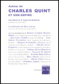 Augustin Redondo - Autour de Charles Quint et son empire.