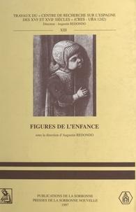 Augustin Redondo et  Collectif - Figures de l'enfance.