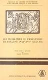 Augustin Redondo - Les Problèmes de l'exclusion en Espagne (XVIe-XVIIe siècles) : Idéologie et discours - Colloque international, Sorbonne 13, 14, 15 mai 1982.