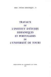 Augustin Redondo - Travaux de l'Institut d'études hispaniques et portugaises de l'Université de Tours.