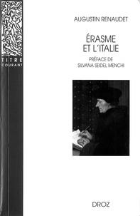 Augustin Renaudet - ERASME ET L'ITALIE.