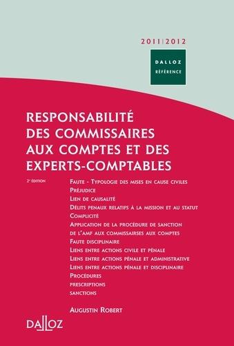 Augustin Robert - Responsabilité des commissaires aux comptes et des experts-comptables - Civile - Pénale - Administrative - Disciplinaire.