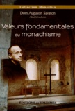 Augustin Savaton - Valeurs fondamentales du monachisme.