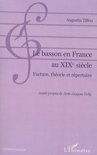 Le Basson en France au XIXe siècle - Facture, théorie et répertoire.pdf