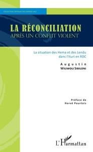 Augustin Wiliwoli Sibiloni - La réconciliation après un conflit violent - La situation des Hema et des Lendu dans l'Ituri en RDC.