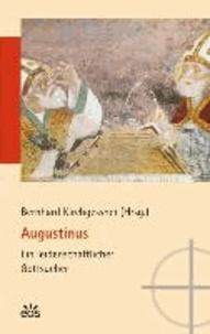 Augustinus - Ein leidenschaftlicher Gottsucher.