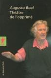 Augusto Boal - Théâtre de l'opprimé.
