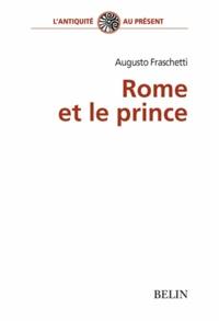 Augusto Fraschetti - Rome et le prince.