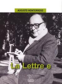 Augusto Monterroso - La Lettre e - Fragments d'un journal.