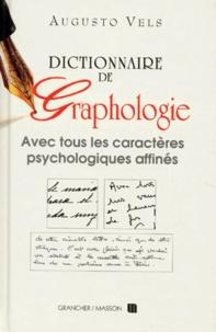Augusto Vels - Dictionnaire de graphologie et des termes psychologiques correspondants.
