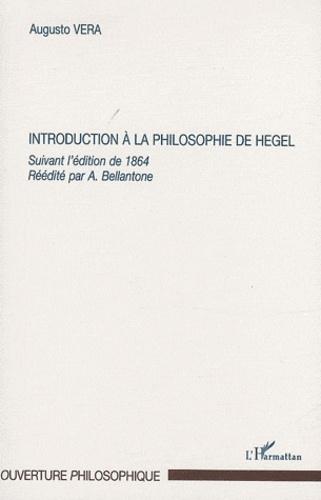 Augusto Vera - Introduction à la philosophie de Hegel - Suivant l'édition de 1864.