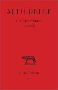 Aulu-Gelle - Les nuits attiques - Tome 4, Livres XVI-XX.