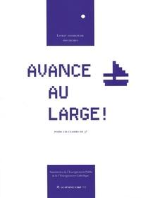 Aumônerie de l'enseignement pu - Avance au large ! - Guide pour l'animateur.