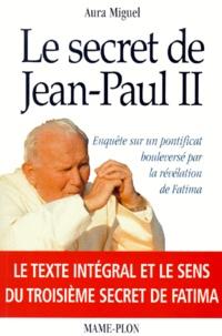 Galabria.be Le secret de Jean-Paul II. Enquête sur un pontificat bouleversé par la révélation de Fatima Image