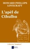 Aure Séguier et Howard Phillips Lovecraft - L'apèl de Cthulhu.