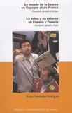 Aurea Fernandez Rodriguez - Le monde de la bourse en Espagne et en France - Description, glossaire et lexique.