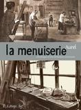 Aurel - La menuiserie - Chronique d'une fermeture annoncée.