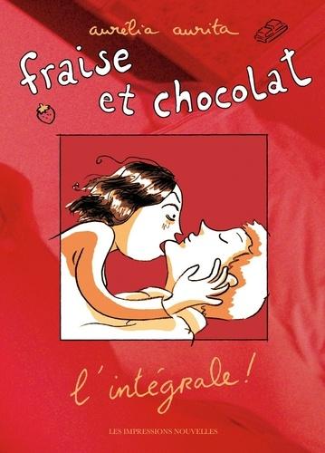 Aurélia Aurita - Fraise et chocolat L'intégrale ! : .